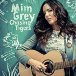 Mim Grey - Chasing Tigers