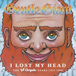 Gentle Giant - I Lost My Head
