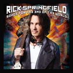 Rick Springfield - Songs ForThe End Of The World