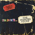 The Wonder Stuff - Oh No It