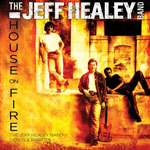 The Jeff Healey Band - House On Fire