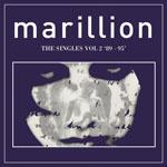 MARILLION - The Singles Vol.2, 89-95