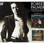 Robert Palmer - reissues