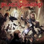 BLACK DIAMOND – Last Man Standing