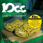 10cc - Live In Concert Clever Clogs