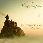 Amy Simpson - Fairy Tales, Stories & Myths