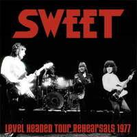 SWEET - Level Headed Tour Rehearsals 1977