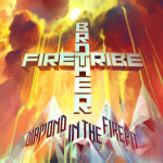 Brother Firetribe - Diamond In The Firepit