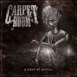 Carpet Room - A Kind Of Malice