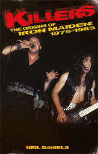 Killers - The Origins of Iron Maiden by Neil Daniels
