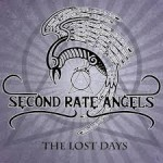 Second Rate Angels - The Lost Days