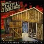 DUST BOWL JOKIES – Cockaigne Vaudeville