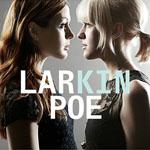 Larkin Poe - Kin