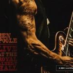 BEN POOLE – Live At The Royal Albert Hall