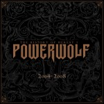 POWERWOLF – The History Of Heresy I (2004-2008)