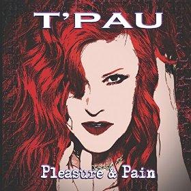 T'Pau - Pleasure and Pain