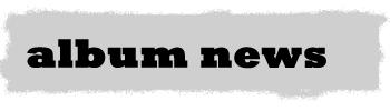 News - Album News