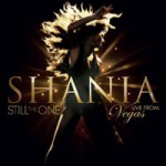 SHANIA TWAIN - Still the One Live From Vegas