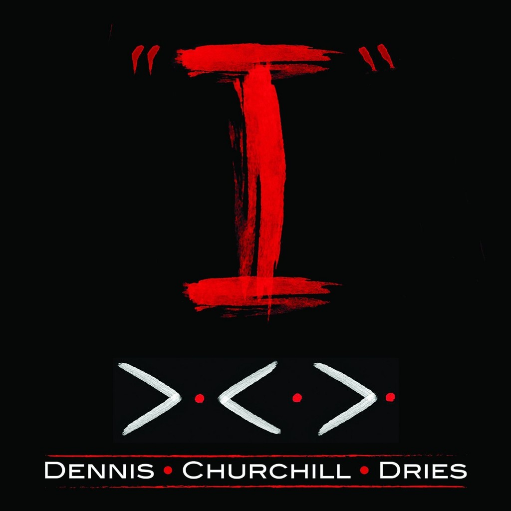 Dennis Churchill Dries I