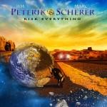 PETERIK-SCHERER – Risk Everything