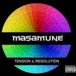 MASAMUNE – Tension and Resolution