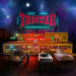 TRIXTER - Human Era