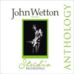 JOHN WETTON - Anthology The Studio Recordings