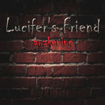 LUCIFER'S FRIEND - Awakening