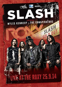 SLASH feat. Myles Kennedy & The Conspirators - Live At The Roxy 25.9.14