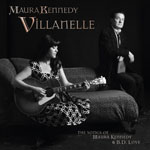 MAURA KENNEDY - Villanelle