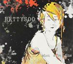 BETTY SOO - When We're Gone