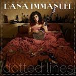 DANA IMMANUEL - Dotted Lines