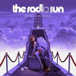 THE RADIO SUN - Heaven Or Heartbreak