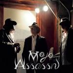 MOJO ASSASSINS – Mojo Assassins