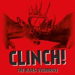 THE BLUES OVERDRIVE – Clinch