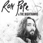RON POPE & THE NIGHTHAWKS
