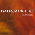 BABAJACK – Babajack Live Summer 2015