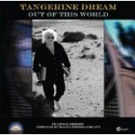 TANGERINE DREAM - Out Of This World