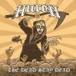 HURON – The Dead Stay Dead