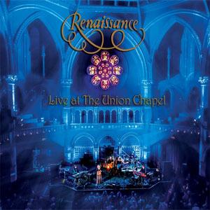 Renaissance - Live At The Union Chapel