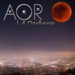AOR - L.A. Darkness