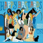ANDY FRASCO AND THE U.N. – Happy Bastards