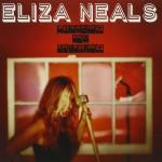 ELIZA NEALS – Breaking and Entering