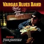 Vargas Blues band - Hard Time Blues