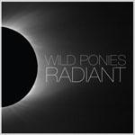 WILD PONIES - Radiant