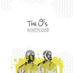 The O's - Honeycomb