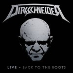 DIRKSCHNEIDER - Back To The Roots