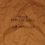 JON HERINGTON – Adult Entertainment
