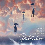 PETRICHOR - What We