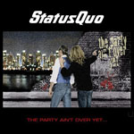 Status Quo - The Party Ain't Over Yet...